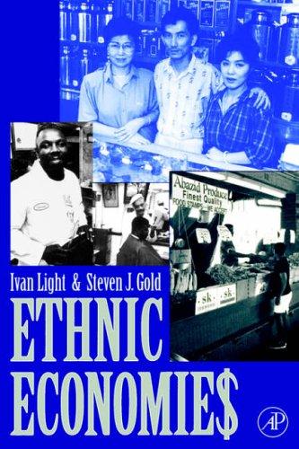 9780122871559: Ethnic Economies
