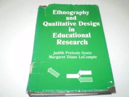 9780122874802: Ethnography and Qualitative Design in Educational Research