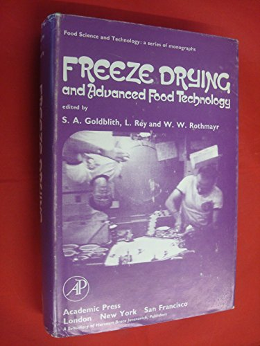 9780122884504: Freeze Drying and Advanced Food Technology (Food Science & Technology Monographs)