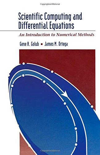 9780122892554: Scientific Computing and Differential Equations: An Introduction to Numerical Methods