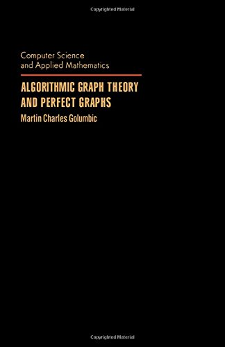 9780122892608: Algorithmic Graph Theory and Perfect Graphs (Computer science and applied mathematics)