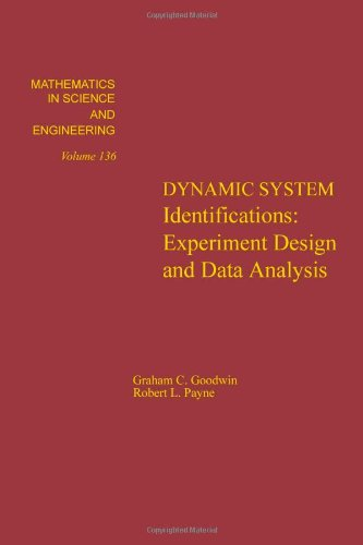 9780122897504: Dynamic System Identification. Experiment Design and Data Analysis. Mathematics in Science and Engineering, Volume 136