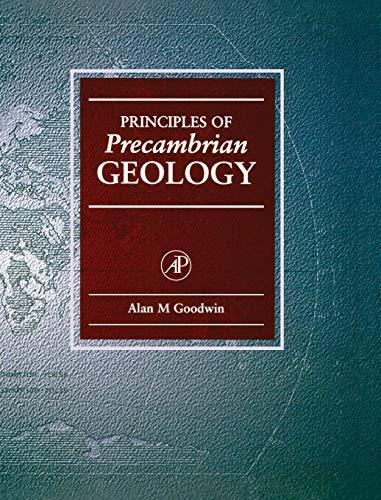 9780122897702: Principles of Precambrian Geology