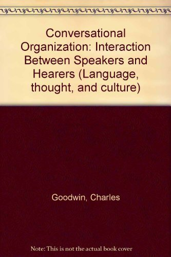 9780122897801: Conversational Organization: Interaction Between Speakers and Hearers (Language, thought, and culture)