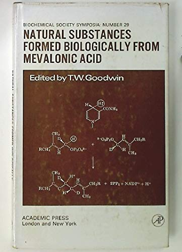 9780122898655: Natural Substances Formed Biologically from Mevalonic Acid (Biochemical Society Symposia)