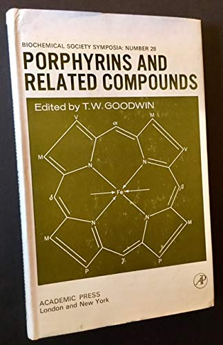 Porphyrins and Related Compounds (0122898796) by T. W. Goodwin