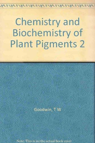 9780122899027: Chemistry and Biochemistry of Plant Pigments: v. 2