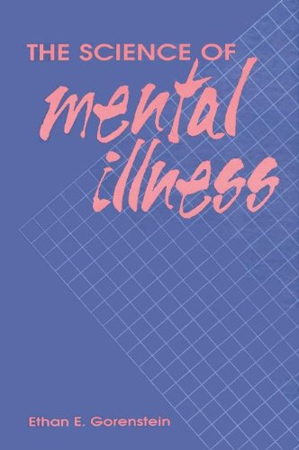 9780122917455: The Science of Mental Illness