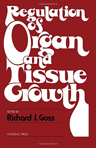 9780122930607: Regulation of Organ and Tissue Growth
