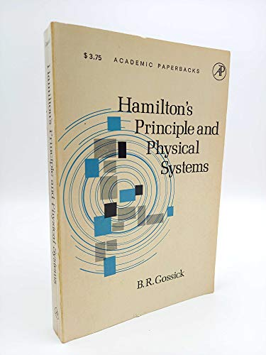 9780122933462: Hamilton's Principle and Physical Systems