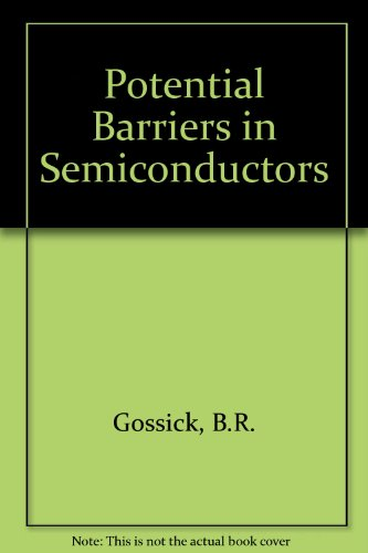 9780122933509: Potential Barriers in Semiconductors