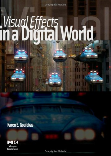 9780122937859: Visual Effects in a Digital World: A Comprehensive Glossary of over 7000 Visual Effects Terms (The Morgan Kaufmann Series in Computer Graphics)
