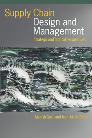 9780122941511: Supply Chain Design and Management: Strategic and Tactical Perspectives (Academic Press Series in Engineering)