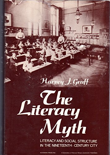 9780122945205: Literacy Myth: Literacy and Social Structure in the 19th Century City