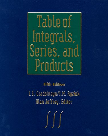 9780122947551: Table of Integrals, Series, and Products, Fifth Edition