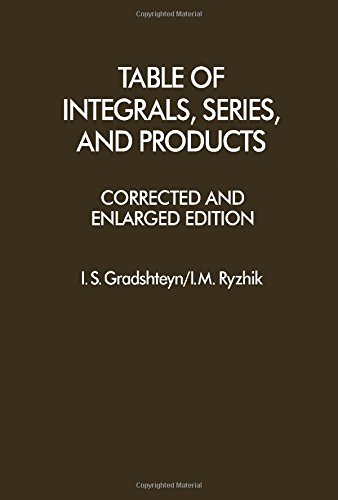 9780122947605: Table of Integrals, Series and Products, Corrected and Enlarged Edition (English and Russian Edition)