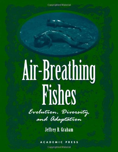 9780122948602: Air-Breathing Fishes: Evolution, Diversity, and Adaptation