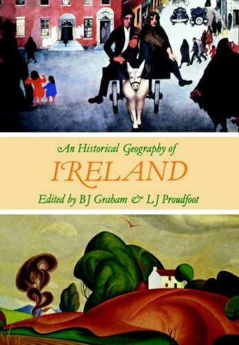 9780122948817: AN HISTORICAL GEOGRAPHY IRELAND P (B.J. GrahamDept. Env. StudiesU U ColeraineColeraineCo. Londonderry BT52 1SA026 444141 ext 4429)