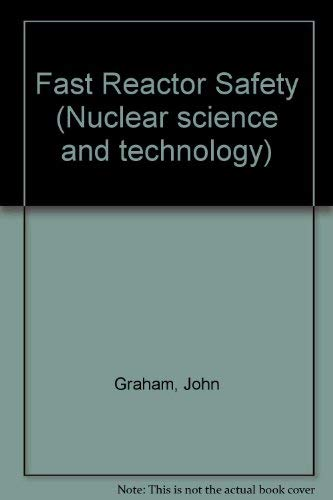 9780122949500: Fast Reactor Safety (Nuclear science and technology)