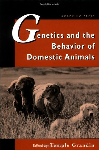 9780122951305: Genetics and the Behavior of Domestic Animals