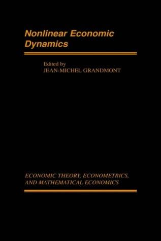 9780122951404: Nonlinear Economic Dynamics (Economic Theory, Econometrics, and Mathematical Economics)