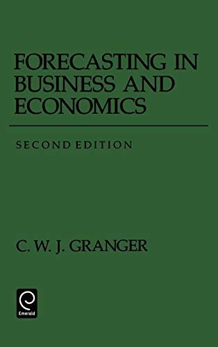 9780122951817: Forecasting in Business and Economics, Second Edition (Economic Theory, Econometrics, and Mathematical Economics) (Economic Theory, Econometrics, and Mathematical Economics)
