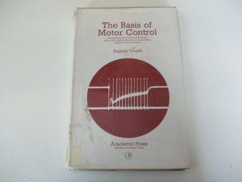 9780122953507: Basis of Motor Control