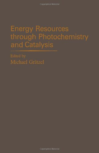 9780122957208: Energy Resources Through Photochemistry and Catalysis