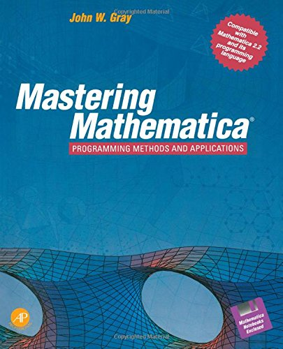 9780122960406: Mastering Mathematica: Programming Methods and Applications/Book and Disk