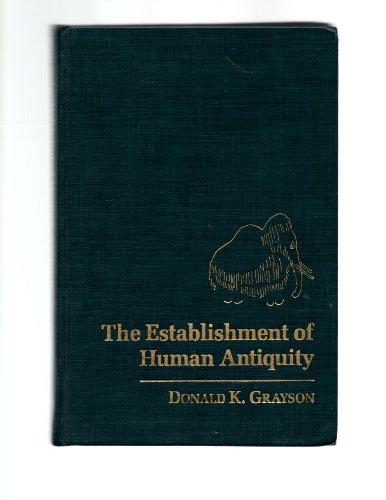 9780122972508: The Establishment of Human Antiquity