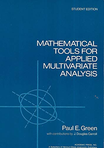 9780122975523: Mathematical Tools for Applied Multivariate Analysis