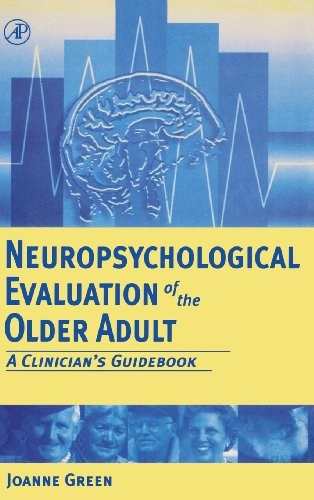 9780122981906: Neuropsychological Evaluation of the Older Adult: A Clinician's Guidebook