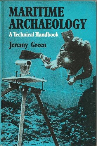 9780122986307: Maritime Archaeology: A Technical Handbook