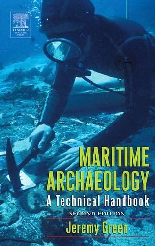 9780122986321: Maritime Archaeology: A Technical Handbook