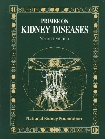9780122990908: Primer on Kidney Diseases, Second Edition