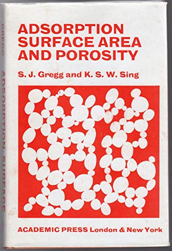 9780123009500: Adsorption, Surface Area and Porosity