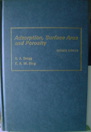 9780123009562: Adsorption, Surface Area and Porosity