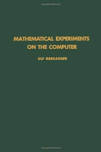 9780123017505: Mathematical Experiments on the Computer, Vol. 105 (Pure and Applied Mathematics)