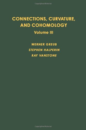 9780123027030: Connections, Curvature, and Cohomology. Vol. III: Cohomology of principal bundles and homogeneous spaces (Pure and Applied Mathematics Series; v. 47-III)