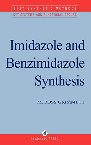 Imidazole and Benzimidazole Synthesis (Best Synthetic Methods): M. R. Grimmett;