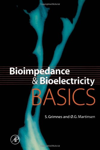 9780123032607: Bioimpedance and Bioelectricity Basics (Biomedical Engineering)