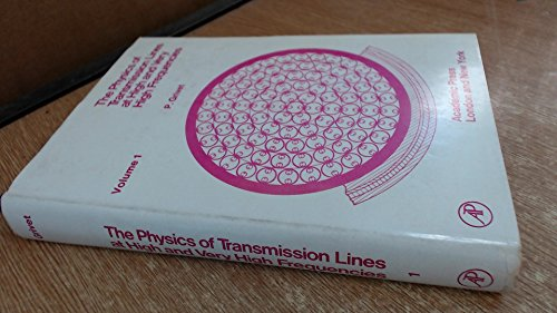 9780123036018: Physics of Transmission Lines at High and Very High Frequencies: v. 1