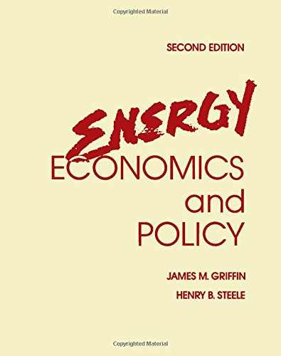 Energy Economics and Policy: Griffin, James M.