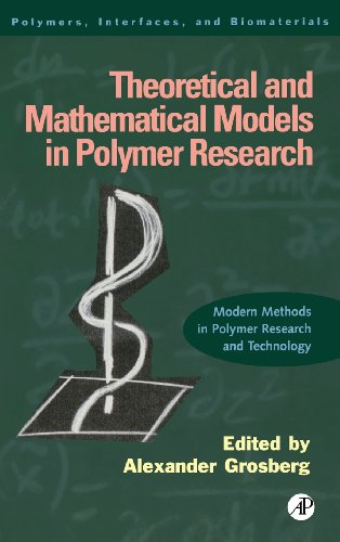 9780123041401: Theoretical and Mathematical Models in Polymer Research: Modern Methods in Polymer Research and Technology (Polymers, Interfaces and Biomaterials)