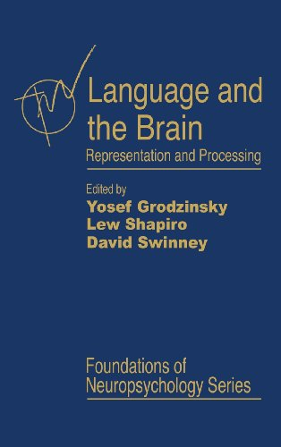 9780123042606: Language and the Brain: Representation and Processing (Foundations of Neuropsychology)