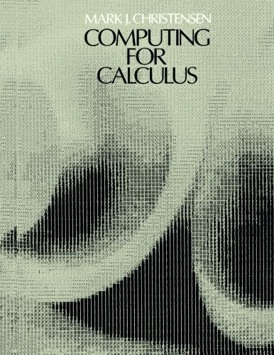 9780123043658: Computing for Calculus