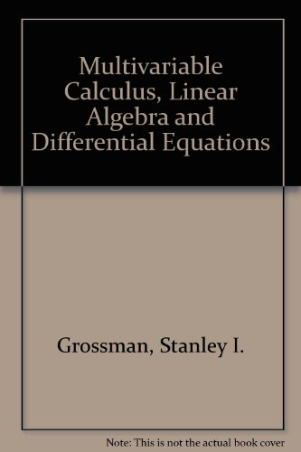 9780123043825: Multivariable Calculus, Linear Algebra and Differential Equations