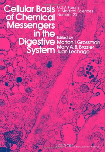 9780123044204: Cellular Basis of Chemical Messengers in the Digestive System (UCLA forum in medical sciences)