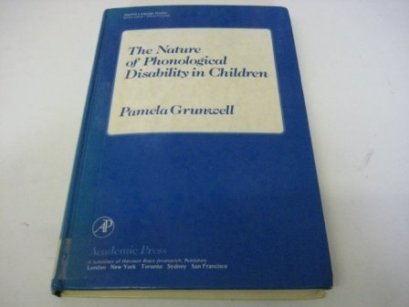 9780123052506: The Nature of Phonological Disability in Children (Applied language studies)