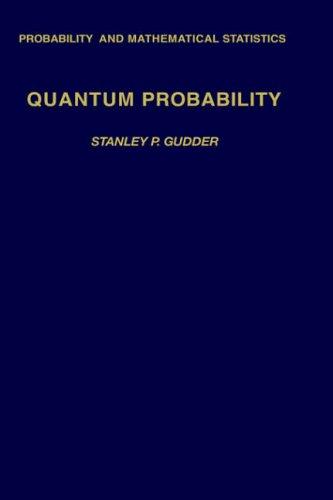 9780123053404: Quantum Probability (Probability and Mathematical Statistics)